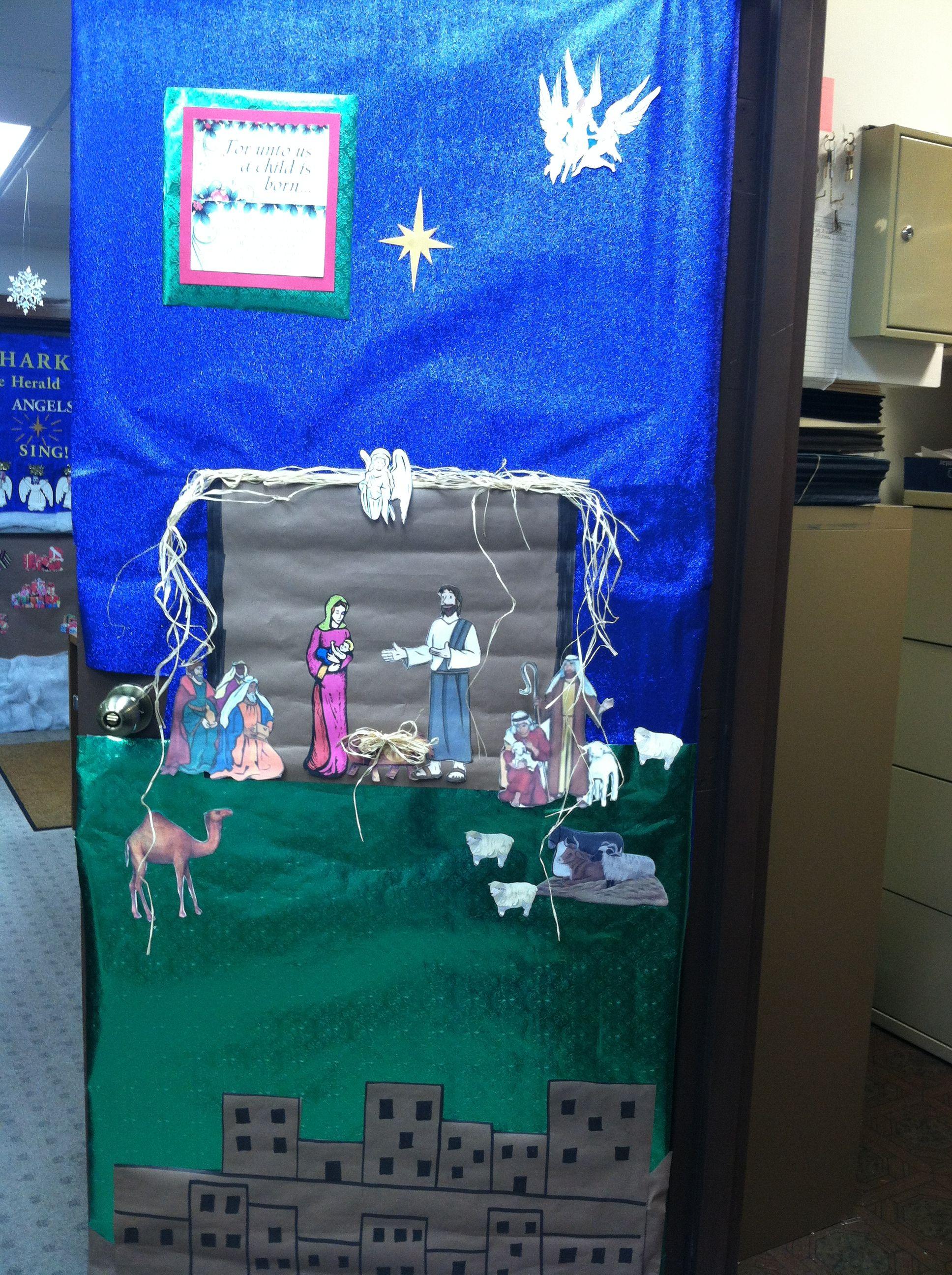 Nativity. Door decorating contest. @Kim Kiger   Door ...