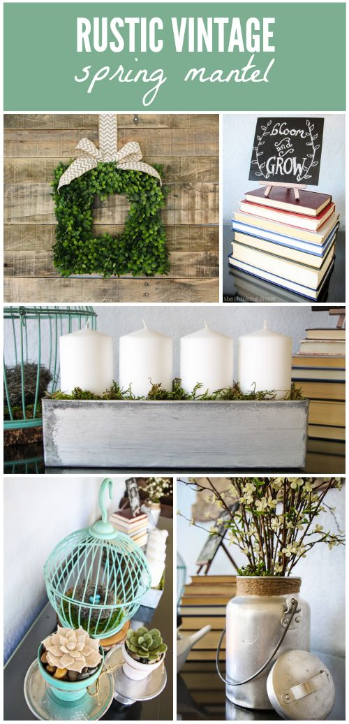 Rustic Vintage Spring Mantel Via Thinkingcloset Mantle Decor Rhpinterest: Spring Home Decor Add On Items At Home Improvement Advice