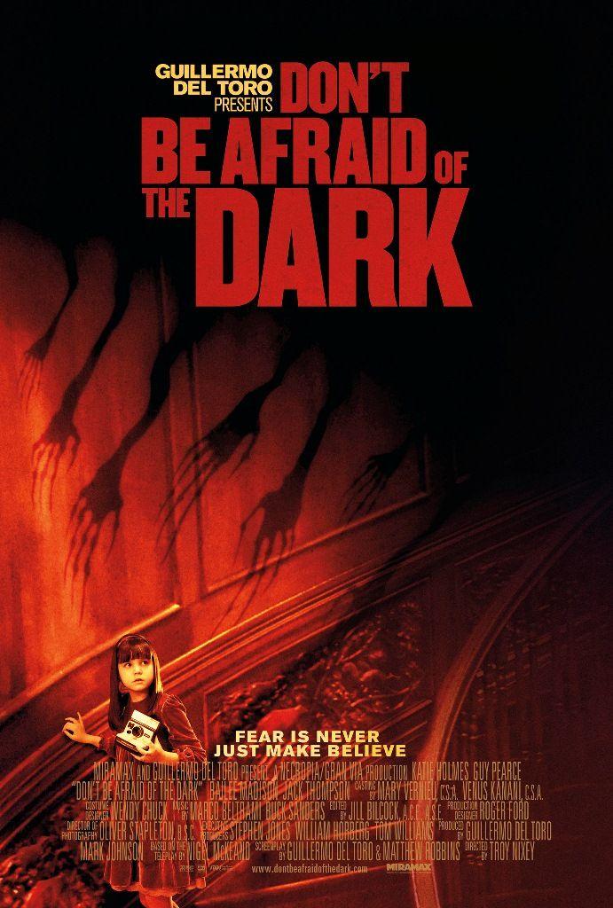 """Don't be Afraid of the Dark (2011) """"Não Tenha Medo do Escuro"""""""