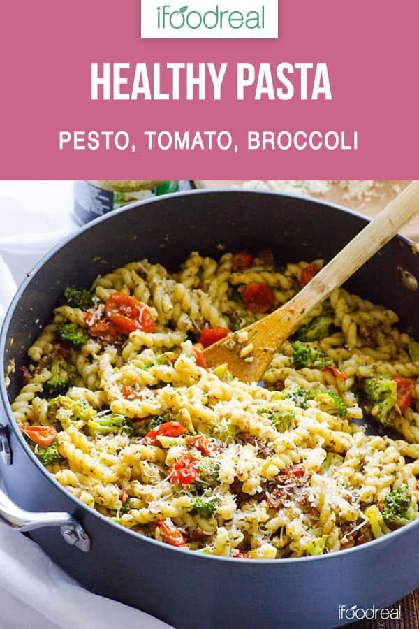 Healthy Pasta is an easy 30 minute vegetable pasta skillet recipe with pesto, tomato, broccoli and Parmesan cheese. Follow simple video instructions and make tasty dinner even if you don't know how to cook. #ifoodreal #cleaneating #healthy #recipe #dinner #pasta
