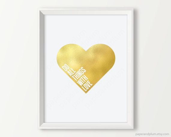 Gold Heart Do All Things With Love By Paperandplum Gold Wall Art Bedroom Art Foil Wall Decor