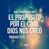Hno. Numa Rodezno - El Propósito Por El Cual Dios Nos Creo by Comunidad Cristiana on SoundCloud