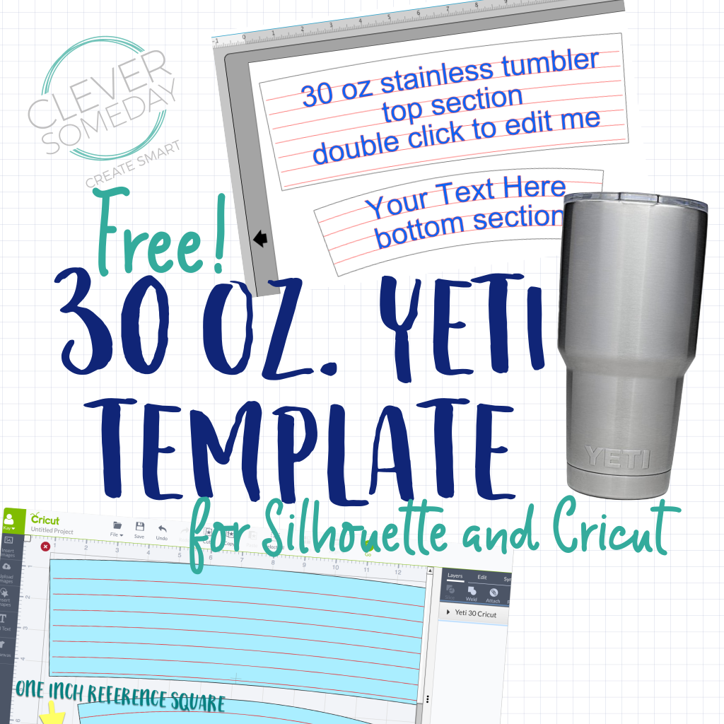 Yeti Tumbler Template Freebie Clever Someday Cricut