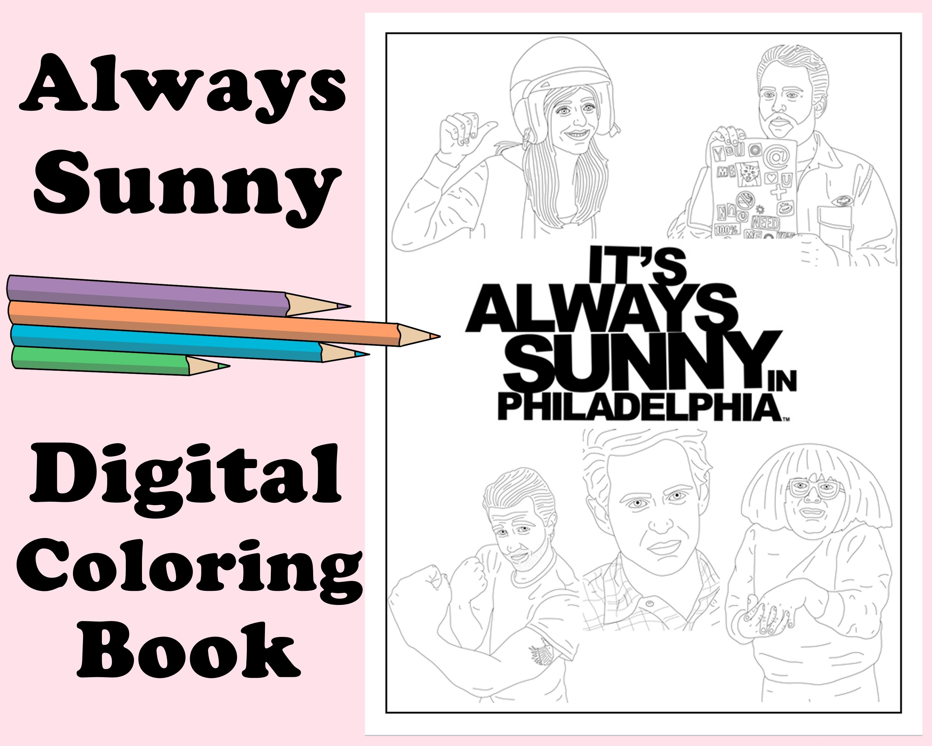 It S Always Sunny In Philadelphia Digital Coloring Book Instant Print Pdf Travel Rainy Day Activity Art Therapy Coloring Pages Coloring Books Coloring Pages Simple Prints