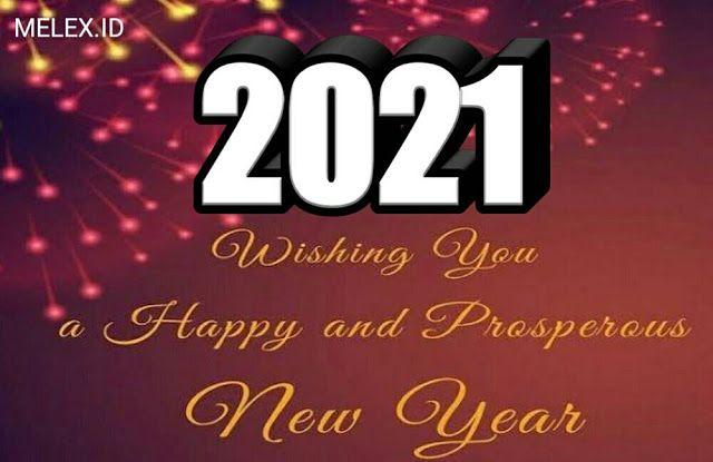 Kata Ucapan Doa Harapan Selamat Menyambut Tahun Baru 2021 Ucapan Tahun Baru Fakta Lucu Lucu
