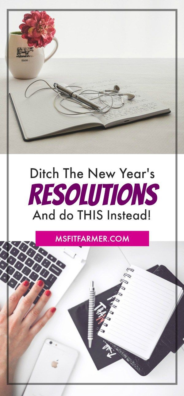The Problem With New Years Resolutions How To Fix It