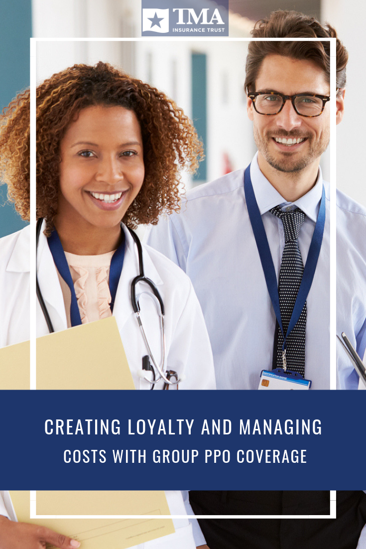 Creating Loyalty And Managing Costs With Group Ppo Coverage
