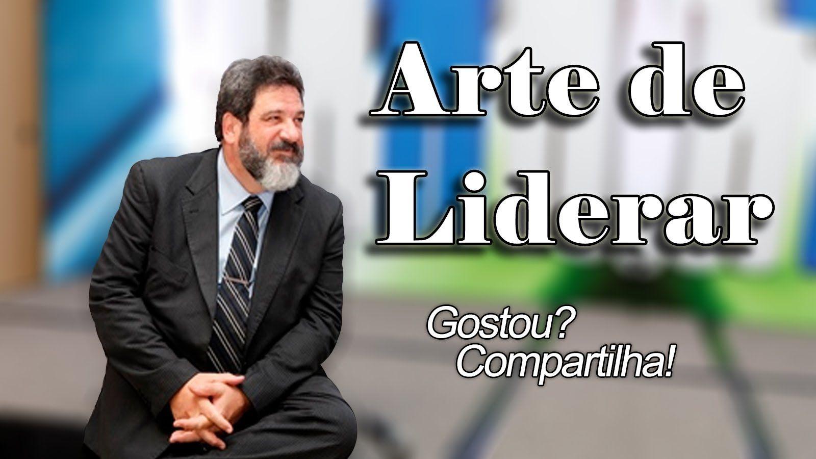 A Arte De Liderar Mário Sérgio Cortella Mario Sergio