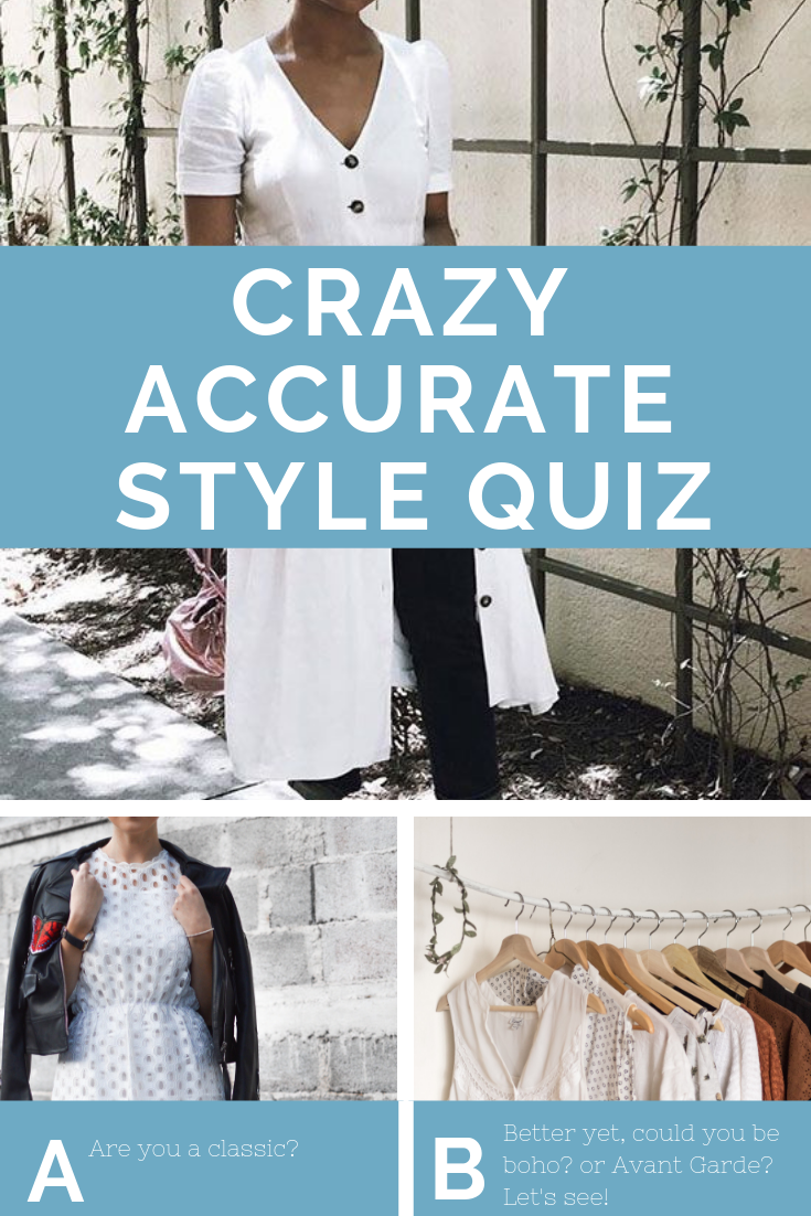 What The Heck Is My Style I Just Want A Quiz To Tell Me What My Style Is Because It S Too Hard To Figure Out I Personal Style Quiz Outfits