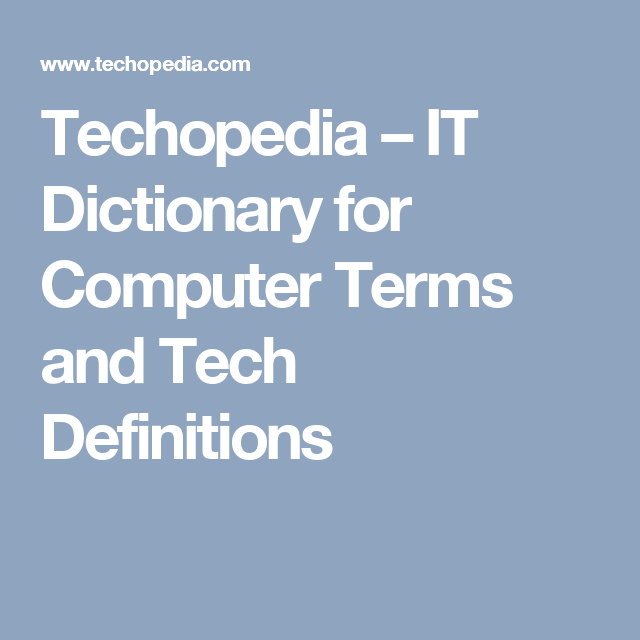 IT dictionaries for computer terms and tech definitions are helpful for those in the business as much as …   Technology and society. Computer ...