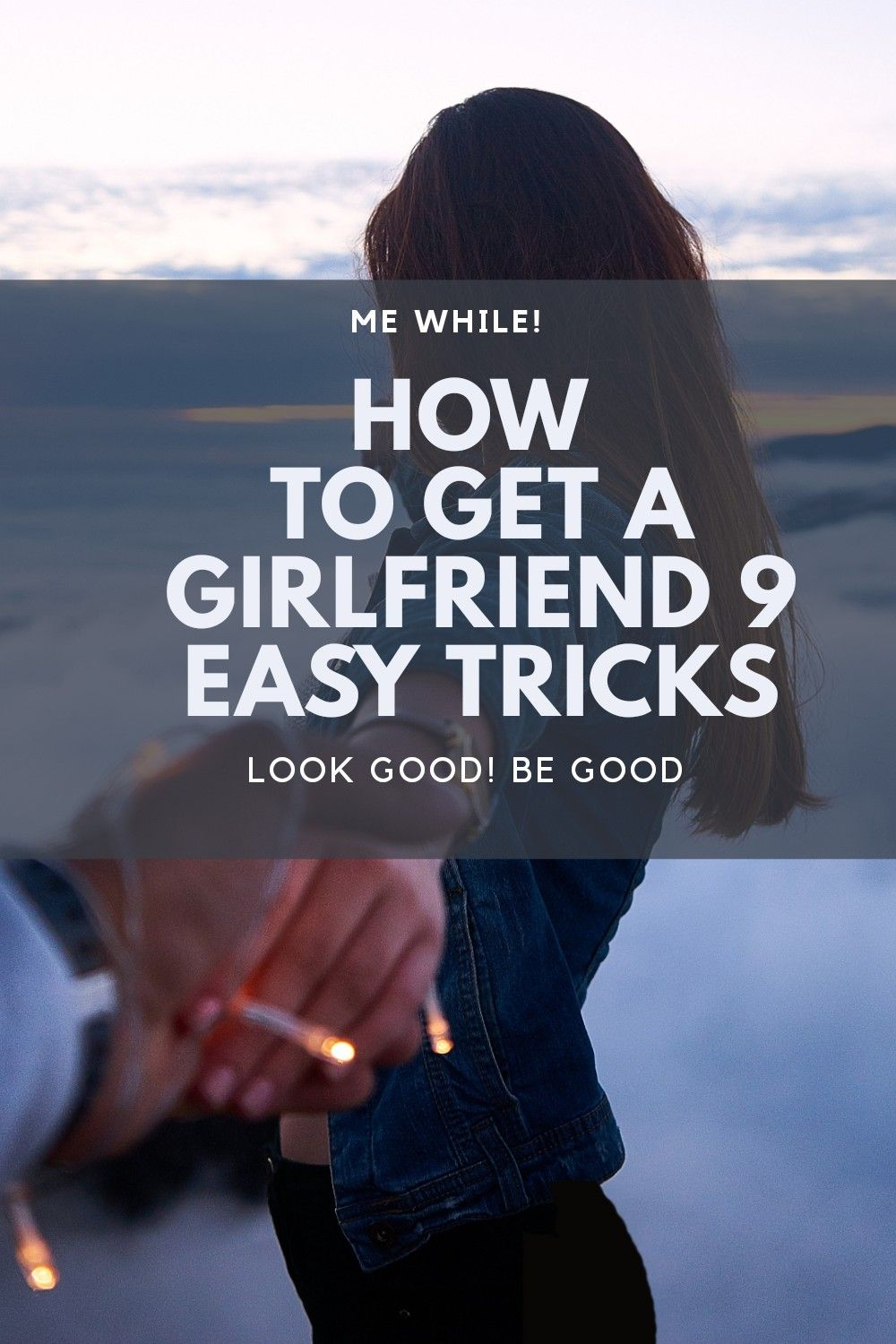 How To Impress Girlfriend After Breakup