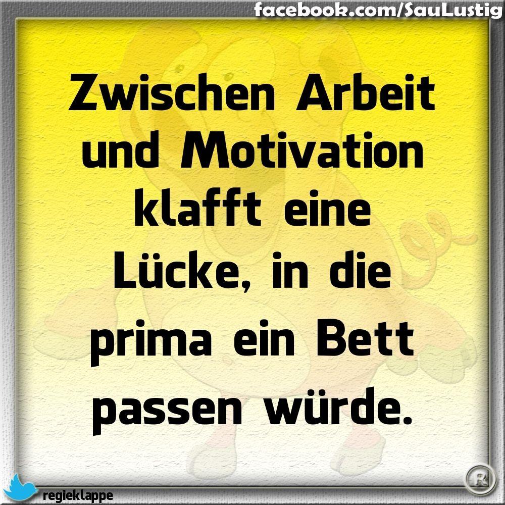 lustige sprüche arbeit motivation Zwischen Arbeit und Motivation | Sprüche | Pinterest | Humor  lustige sprüche arbeit motivation