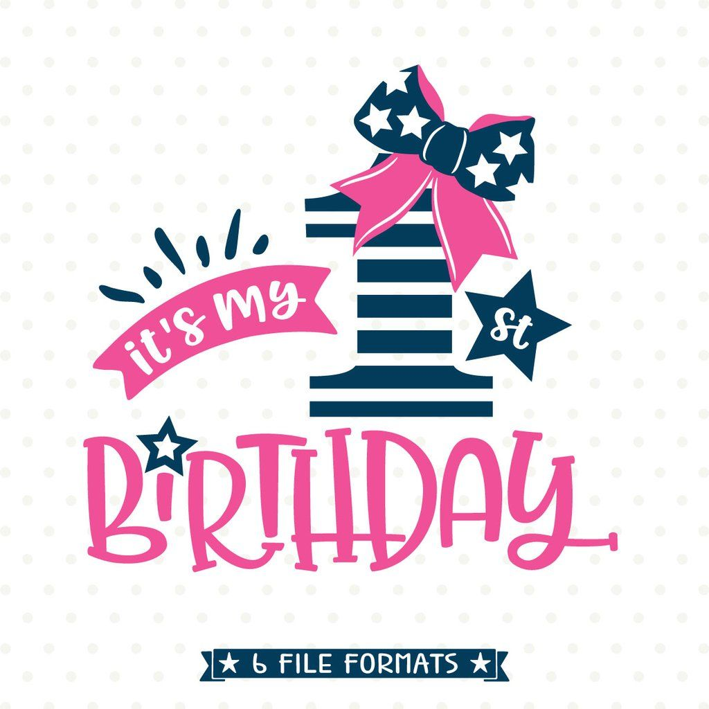 Girls 1st Birthday SVG Design 1st birthday, Handmade