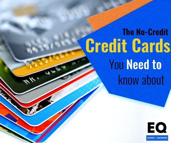 Five Credit Cards for People with No Credit | Credit card, Secured card, Student rewards