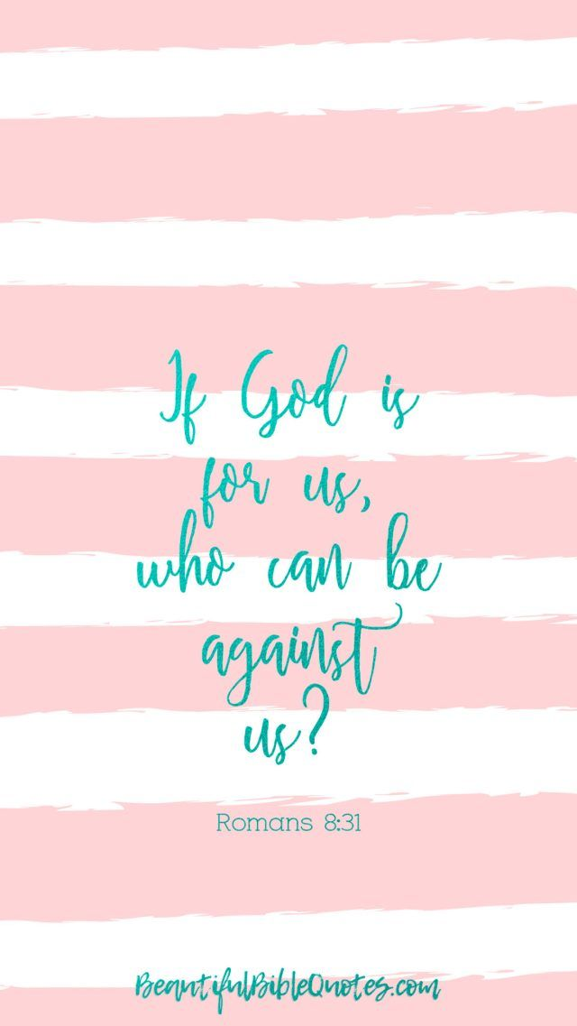 Romans 8 31 Free Christian Wallpaper Courage And Strenght Message Iphone Wallpaper Quotes Inspirational Bible Quotes Wallpaper Iphone Wallpaper Quotes Bible