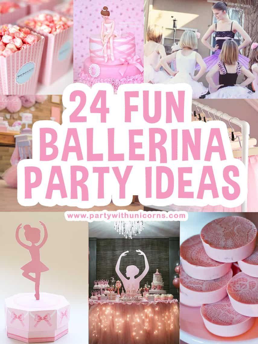 24 Fun Ballerina Party Ideas Ballerina Birthday Party Decorations Ballerina Party Ballerina Birthday Party Cake