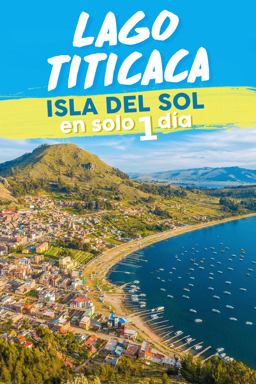 Lago Titicaca Isla Del Sol En Solo 1 Dia In 2020 Bolivia Travel Day Tours Lake Titicaca