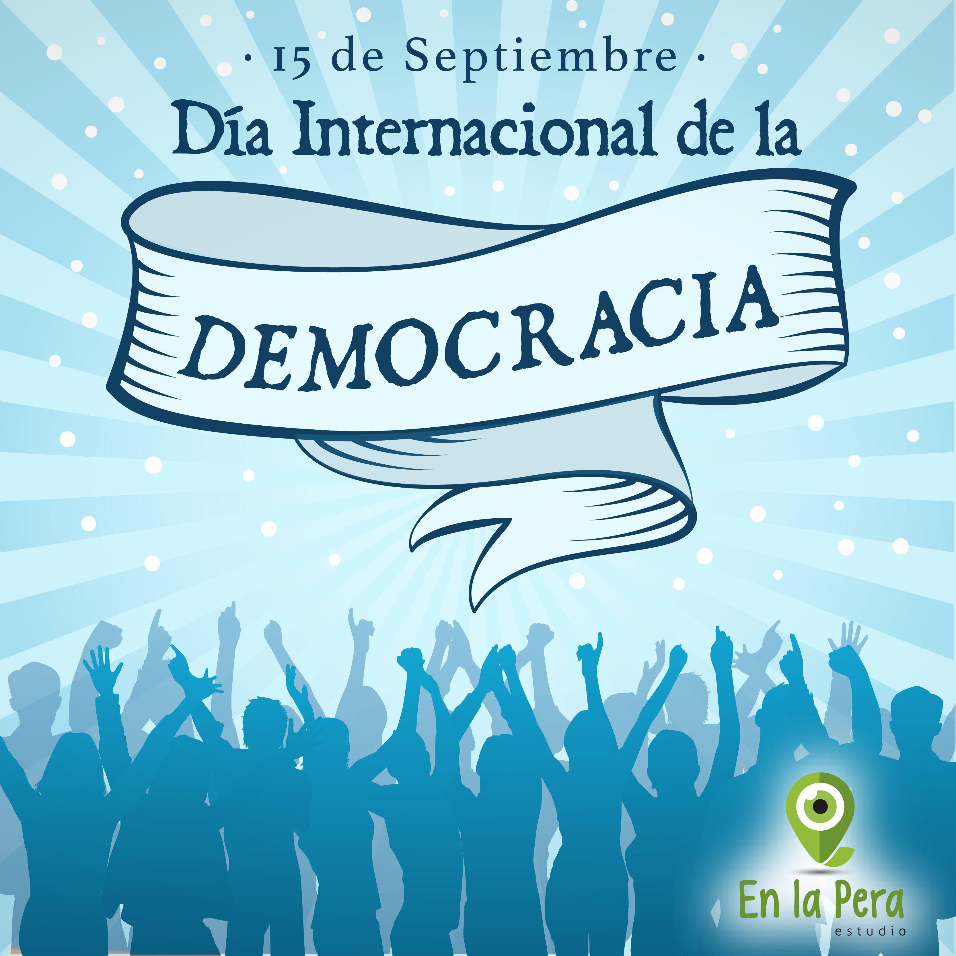 Dia De La Independencia Que Es La Democracia Dia De La Independencia Dia Internacional De