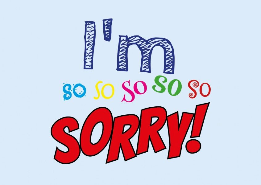 I M So So So So So Sorry Tut Mir Leid Karten Sprüche Echte Postkarten Online Versenden Apologizing Quotes Sorry Quotes Im Sorry Cards
