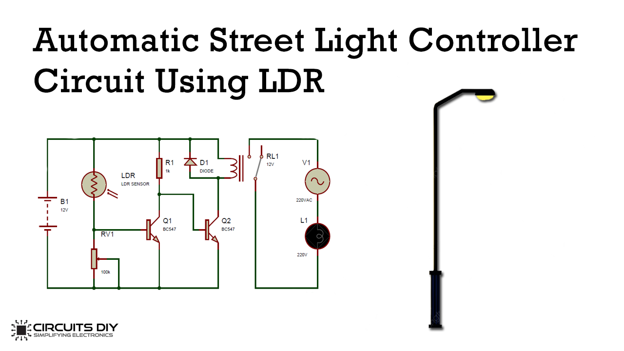 Automatic Street Light Controller Circuit Using Relays And Ldr In 2020 Street Light Ldr Circuit Circuit