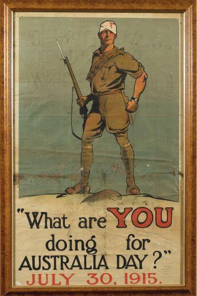 A Rare Australian World War I Propaganda Poster What Are You Doing For Australia Day July 30 1915 Colo Posters Australia Anzac Day Australia World War I