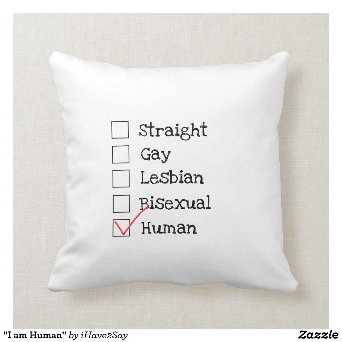I Am Human Throw Pillow Zazzle Com Throw Pillows Pillows Custom Pillows