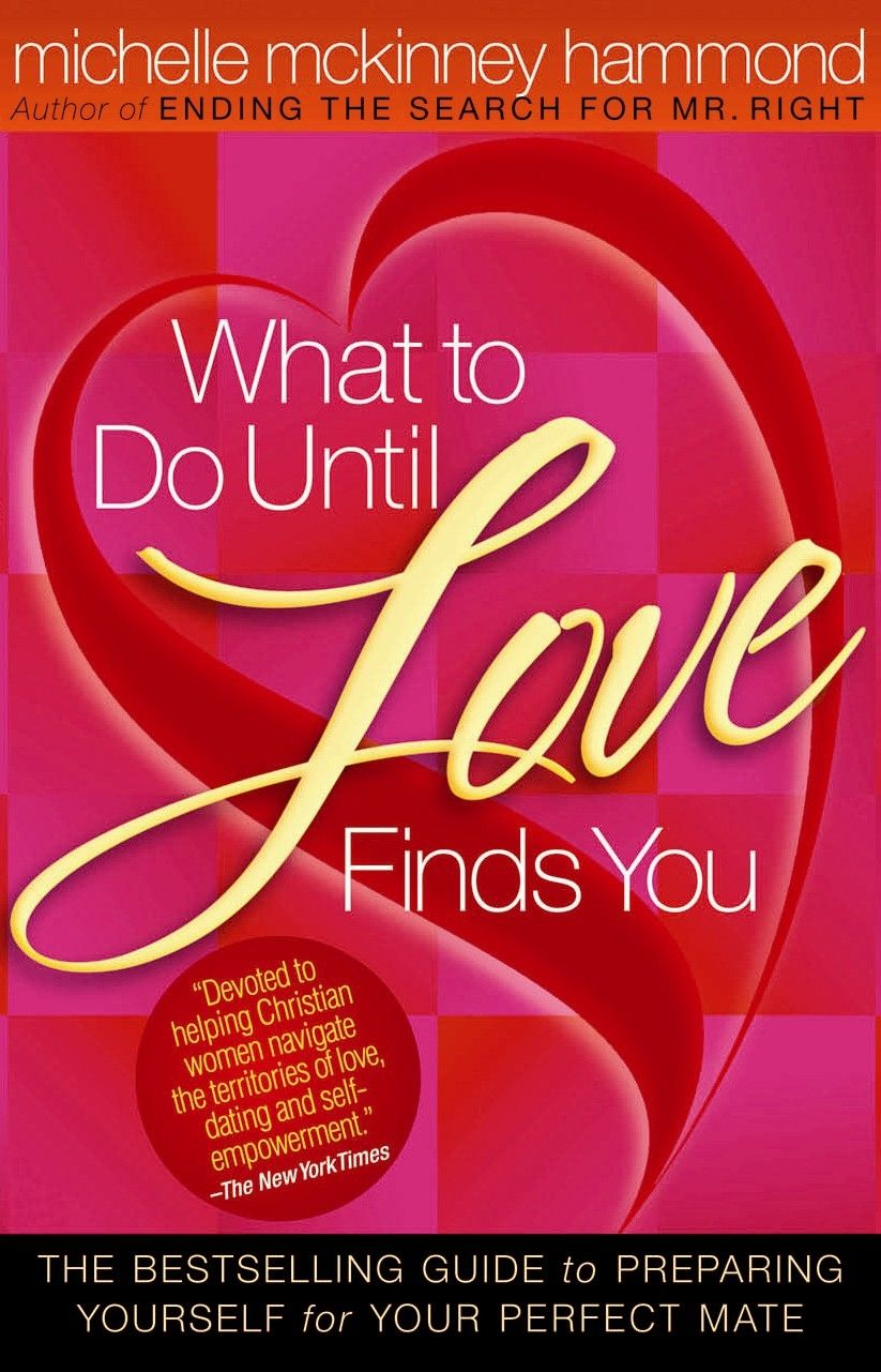 What To Do Until Love Finds You Michelle McKinney