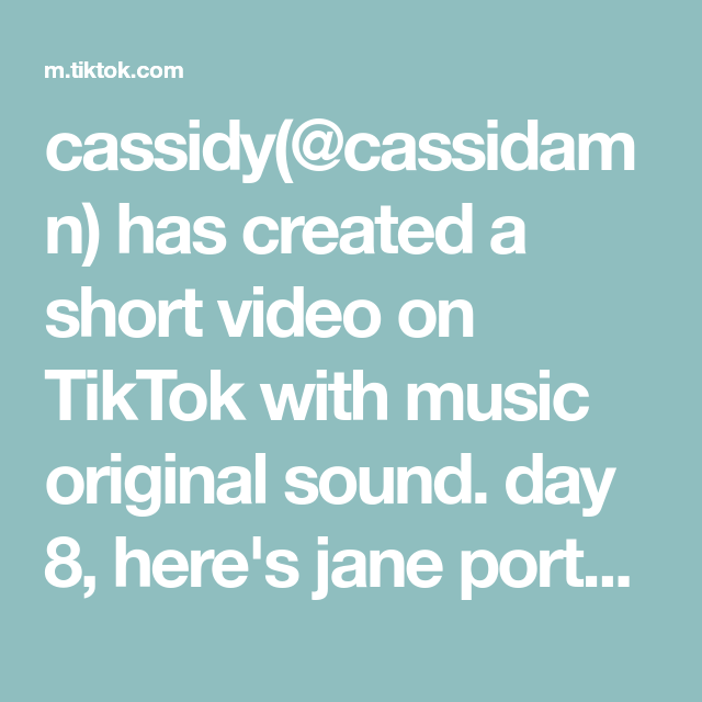 Cassidy Cassidamn Has Created A Short Video On Tiktok With Music Original Sound Day 8 Here S Jane Porter S Dress This Movie Best Songs Songs The Originals