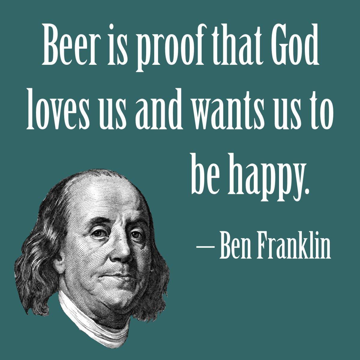 POSTER Benjamin Franklin Beer is proof that God loves us
