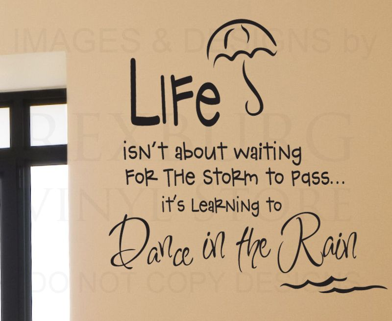 Details About Wall Decal Quote Sticker Vinyl Art Removable Letter Life  Dance In The Rain J10
