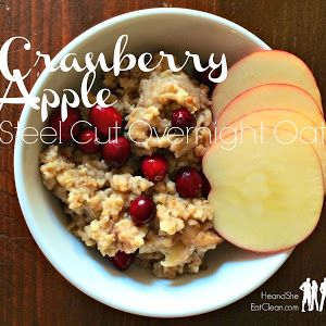 Clean Eat Recipe :: Apple Cranberry Steel Cut Overnight Oats ~ He and She Eat Clean