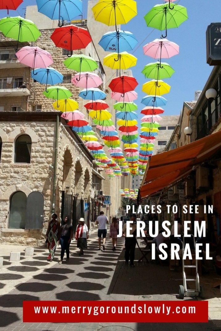 What To Do In Jerusalem Israel Ferien Pinterest Jerusalem