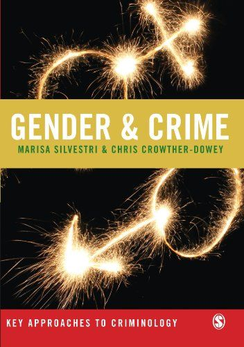 Gender and Crime (HV6158 .S55 2008)