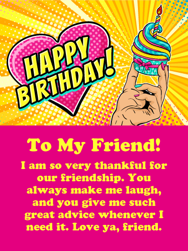 Thankful for Our Friendship! Happy Birthday Card for Friends: Good