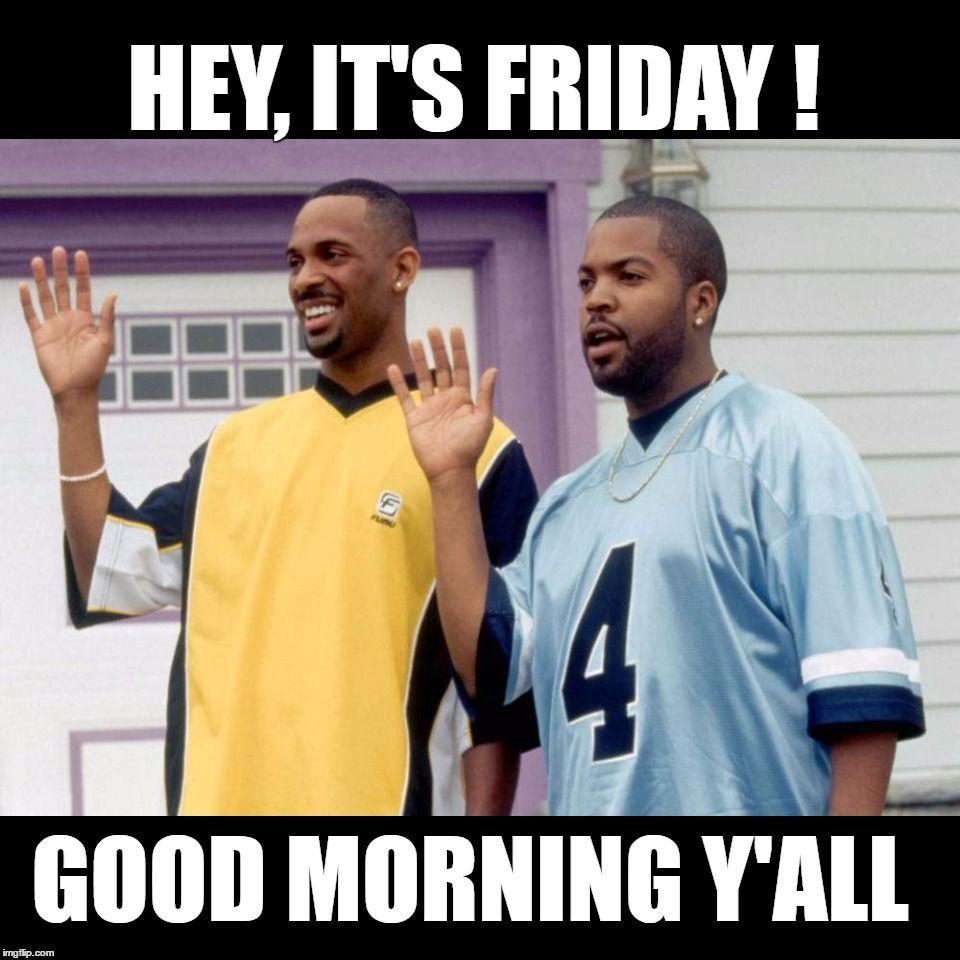 Pin By Rita On Good Morning Meme Funny Good Morning Memes Morning Humor Friday Meme