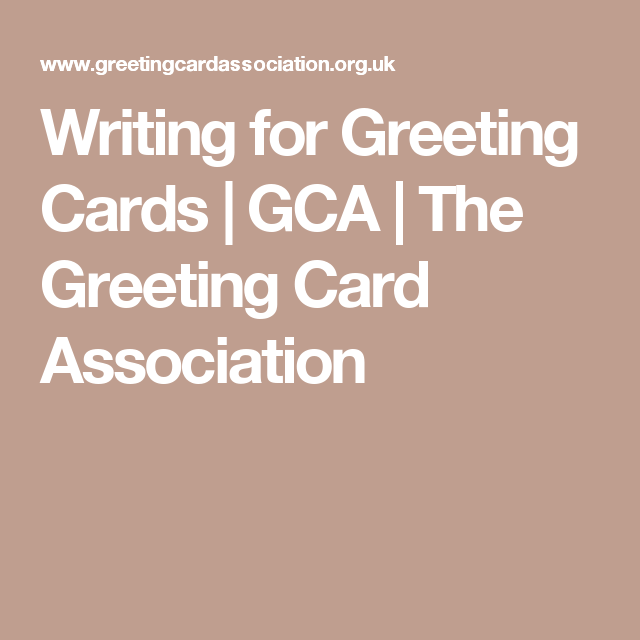 Writing for greeting cards gca the greeting card association writing for greeting cards gca the greeting card association m4hsunfo