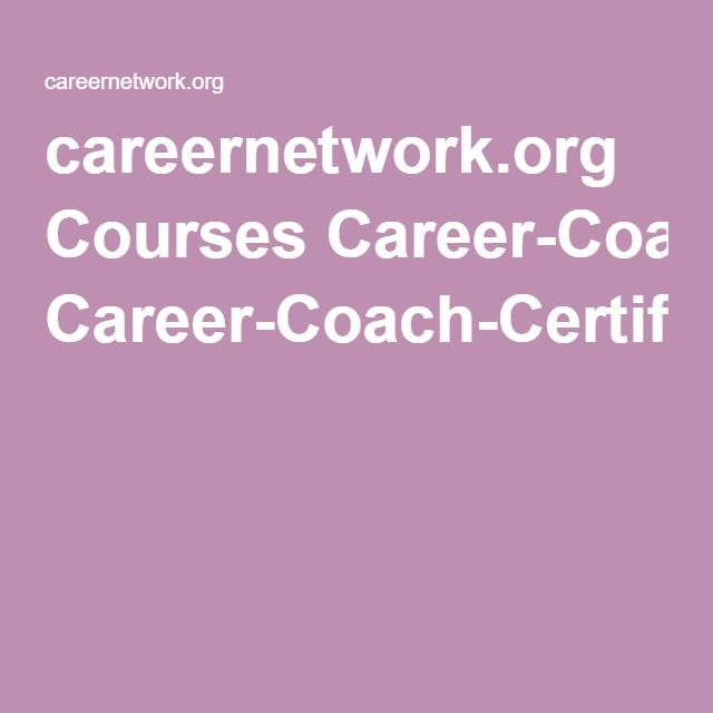 careernetwork.org Courses Career-Coach-Certification-JCTC.pdf ...