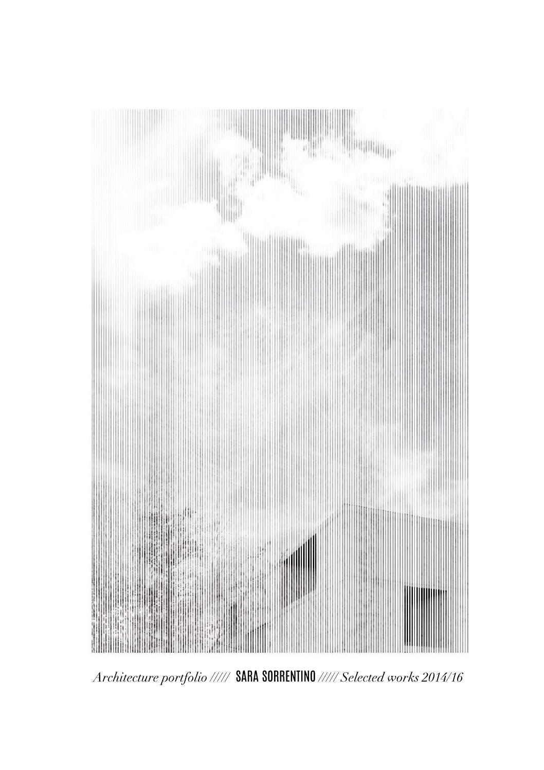 sara sorrentino  architecture portfolio 2016