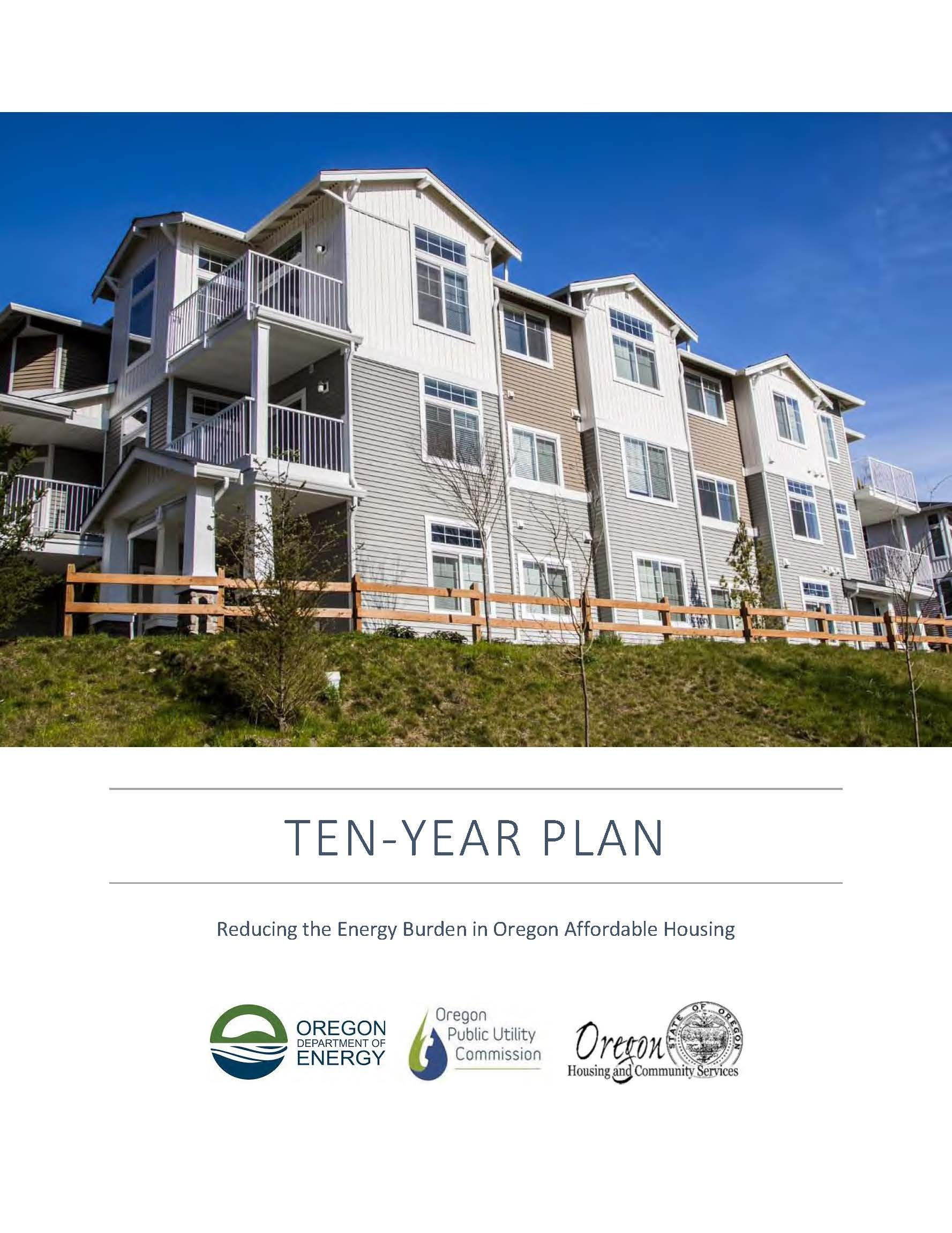 Ten Year Plan Reducing The Energy Burden In Oregon Affordable Housing By Oregon Department Of Energy Public Year Plan Affordable Housing Community Service