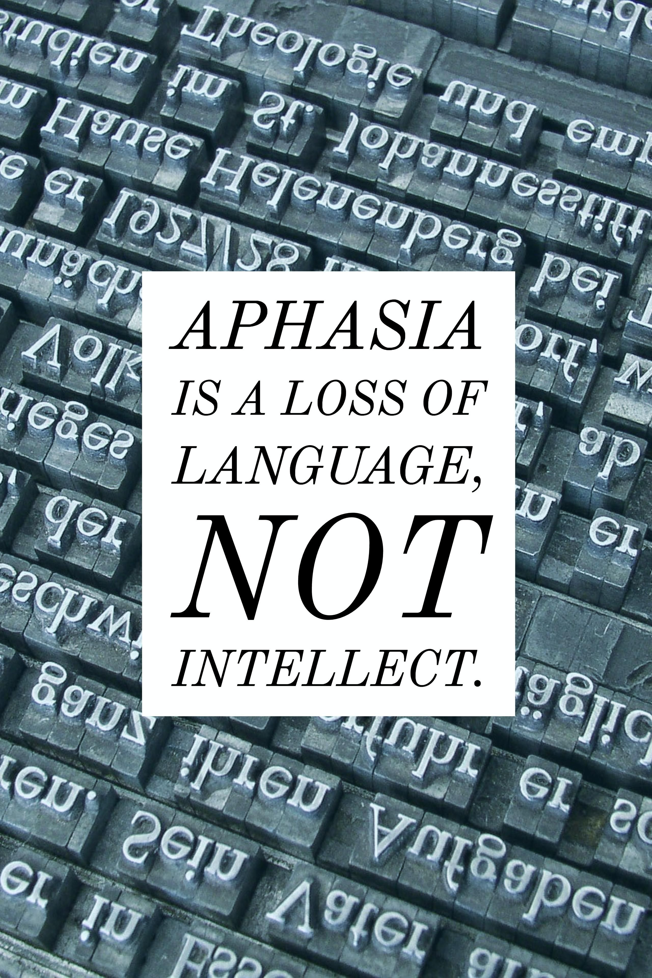 Aphasia is a loss of language, not intellect. #aphasia #fact ...