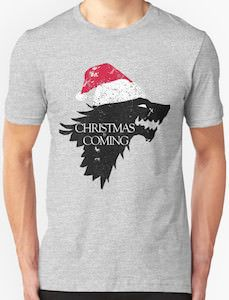 Game Of Thrones Christmas Is Coming T Shirt