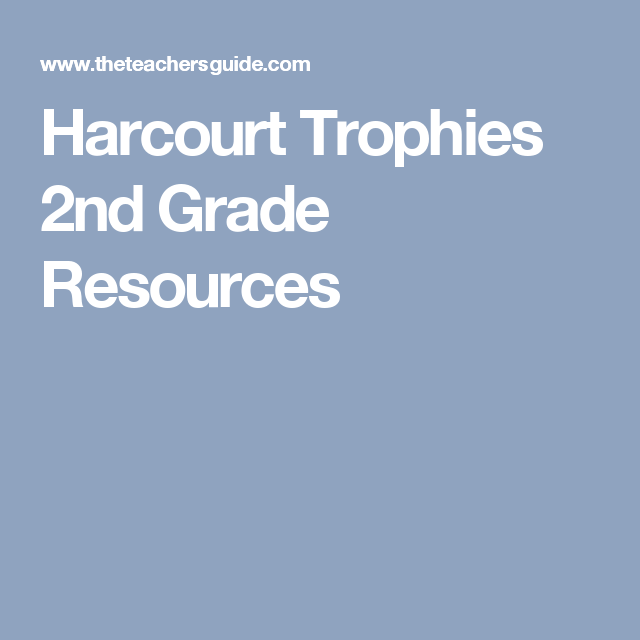 Harcourt Trophies 2nd Grade Resources | 2nd Grade Reading | Pinterest