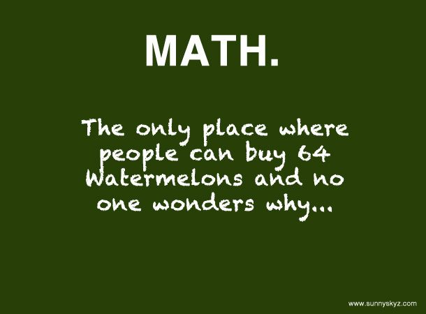 Positive Thinking Thursday 10 30 14 Funny Math Quotes Math Quotes School Quotes Funny