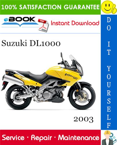 2003 Suzuki Dl1000 Motorcycle Service Repair Manual In 2020 Repair Manuals Suzuki Repair