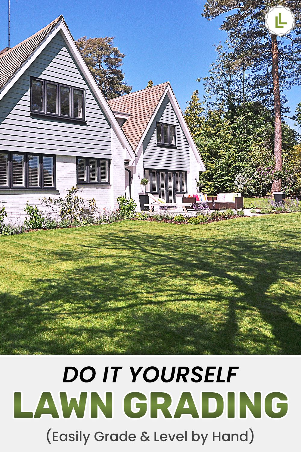 Do it yourself lawn grading how to level a yard by hand