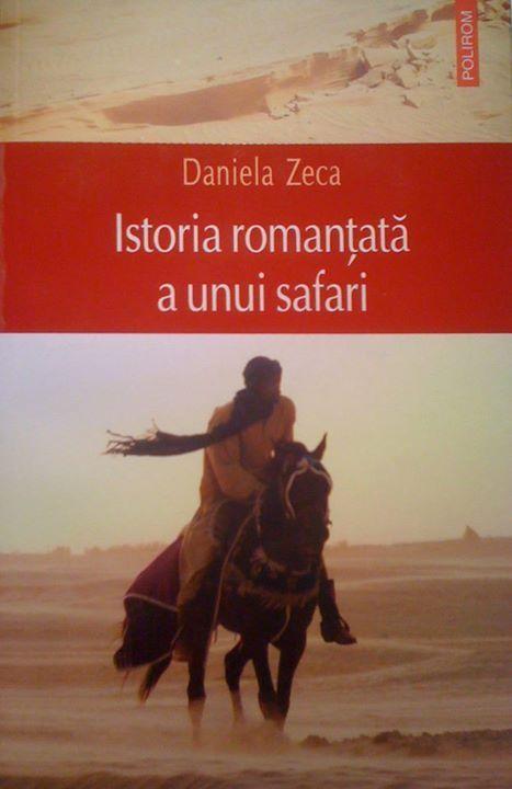 Istoria romantata a unui safari. Daniela Zeca