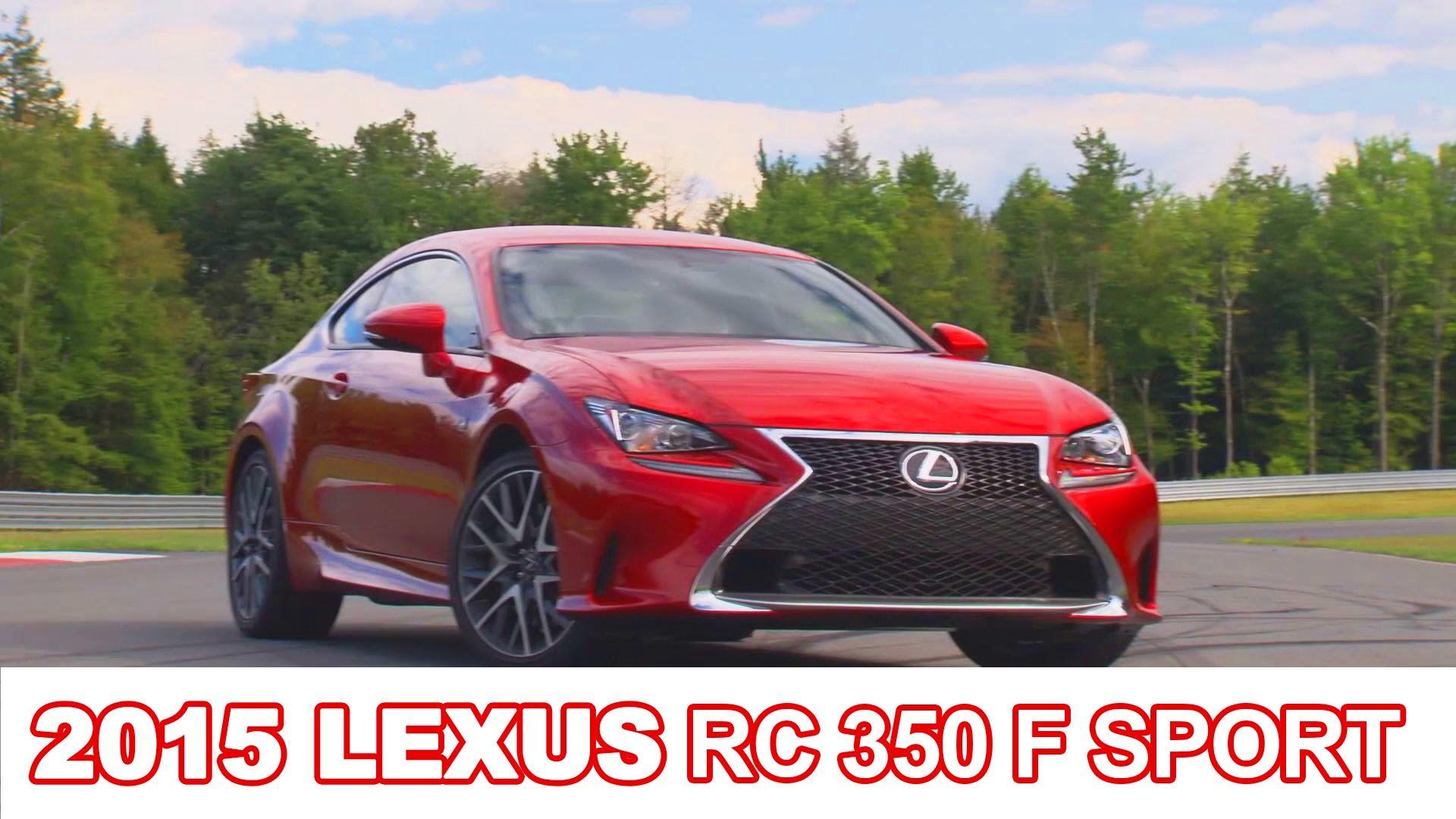 2015 Lexus RC 350 F SPORT Lexus, Luxury cars, Bmw