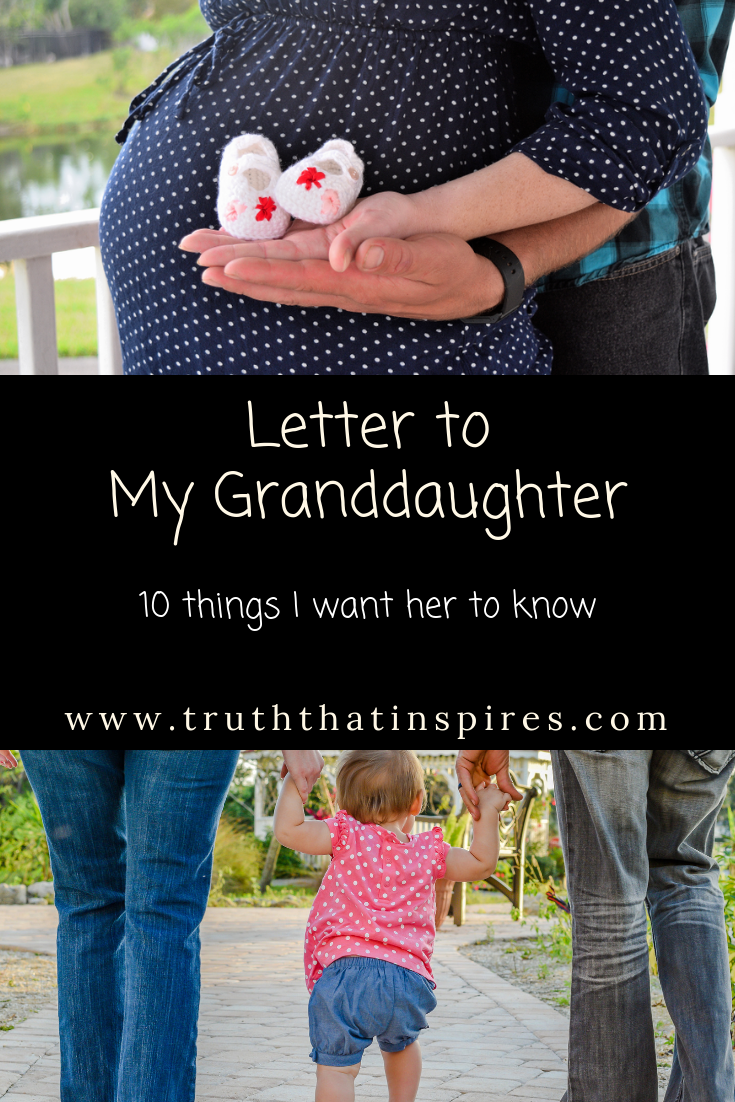 Letter to my Granddaughter   Ten Things I Want You to Know