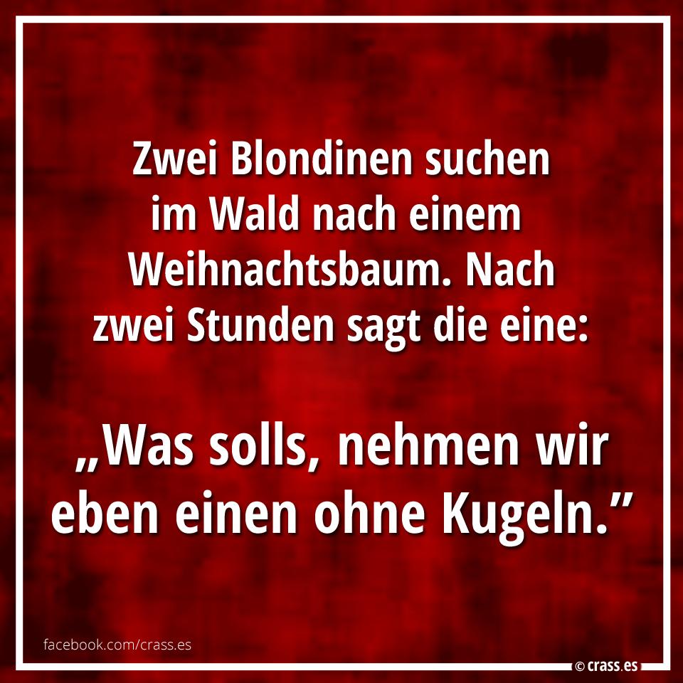 Bayerische Weihnachtssprüche.Blondinen Wissen Man Kann Nicht Alles Haben Lustiges Gaby