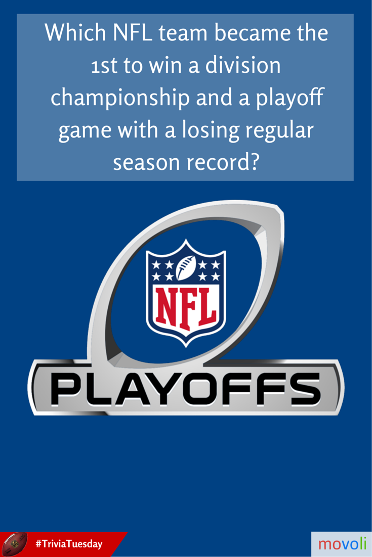 Which Nfl Team Became The 1st To Win A Division Championship And A Playoff Game With A Losing Regular Season Record Triviatuesday Nfl Playoffs Playoffs Nfl